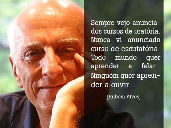 Texto Escutátoria do escritor Rubem Alves