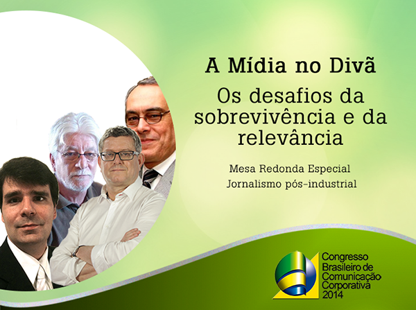 Congresso de Comunicação coloca a Mídia no Divã